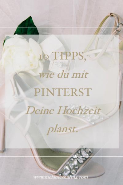 10 Tipps, wie du mit Pinterest deine Hochzeit planst